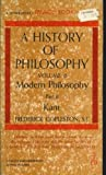 History of Philosophy, Volume 6, Part 2, Modern Philosophy, Kant (0385065418) by Copleston, Frederick