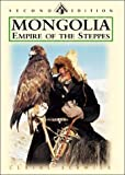 Mongolia: Empire of the Steppes: Land of Genghis Khan, Second Edition (Odyssey Illustrated Guide) (9622177492) by Sermier, Claire