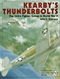 img - for Kearby's Thunderbolts: The 348th Fighter Group in World War II (Schiffer Military/Aviation History) book / textbook / text book