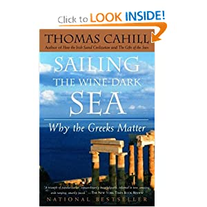 Sailing the Wine-Dark Sea: Why the Greeks Matter (Hinges of History) by