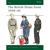 British Home Front Services, 1939-45 (Elite)by Martin J. Brayley