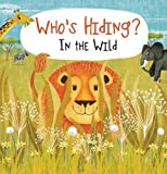 img - for Who's Hiding? In the Wild book / textbook / text book