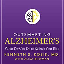 Outsmarting Alzheimer's: What You Can Do to Reduce Your Risk Audiobook by Kenneth S. Kosik MD Narrated by Barry Abrams