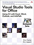 Visual Studio Tools for Office: Using C# with Excel, Word, Outlook, and Infopath (Microsoft .Net Development)