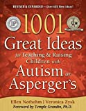 img - for 1001 Great Ideas for Teaching and Raising Children with Autism or Asperger's, Revised and Expanded 2nd Edition book / textbook / text book