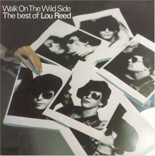 Walk on the Wild Side: The Best of Lou Reed artwork