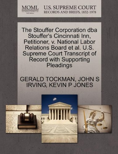 the-stouffer-corporation-dba-stouffers-cincinnati-inn-petitioner-v-national-labor-relations-board-et