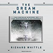 The Dream Machine: The Untold History of the Notorious V-22 Osprey | [Richard Whittle]