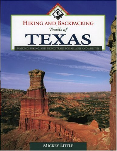 Hiking and Backpacking Trails of Texas (Hiking & backpacking)