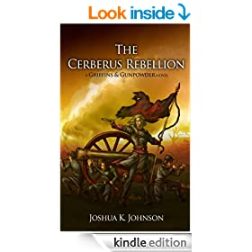The Cerberus Rebellion (A Griffins & Gunpowder Novel) (Ansgari Rebellion Book 1)