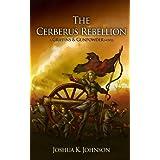 The Cerberus Rebellion (A Griffins & Gunpowder Novel) ~ Joshua Johnson