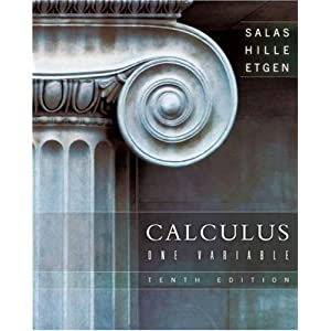 Calculus. One variable Einar Hille, Garret J. Etgen, Satunino L. Salas