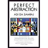 Perfect Abstraction ~ Adi Da Samraj