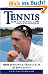 Tennis: Play the Mental Game (English...