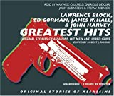 Greatest Hits: Original Stories of Assassins, Hit Men and Hired Guns