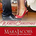 Totally Worth Christmas: The Worth Series, Book 4.5 (A Copper Country Novella) Audiobook by Mara Jacobs Narrated by Emily Beresford