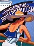 Theater Posters of James McMullan (0141003634) by James McMullan