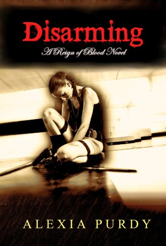 Disarming (Reign of Blood #2)