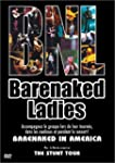 Barenaked Ladies : Barenaked in America