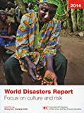 img - for 2014 World Disasters Report: Focus on Culture and Risk book / textbook / text book