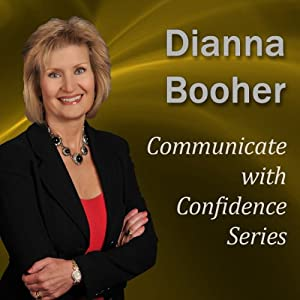 Communicate with Confidence Series | [Dianna Booher]