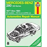 Mercedes-Benz 280, 1977-1981 (Haynes Manuals)