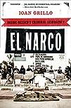 El Narco: Inside Mexico's Criminal In…