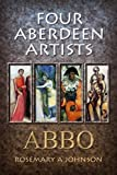 Rosemary Johnson Four Aberdeen Artists: ABBO