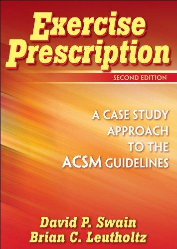 Exercise Prescription - 2nd Edition: A Case Study...