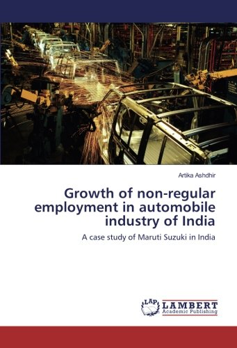 growth-of-non-regular-employment-in-automobile-industry-of-india-a-case-study-of-maruti-suzuki-in-in