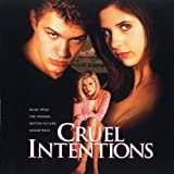 Cruel Intentions: Music from the Motion Picture Soundtrack Various Artists
