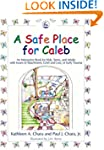 A Safe Place for Caleb: An Interactiv...
