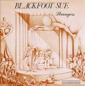 Blackfoot Sue Strangers