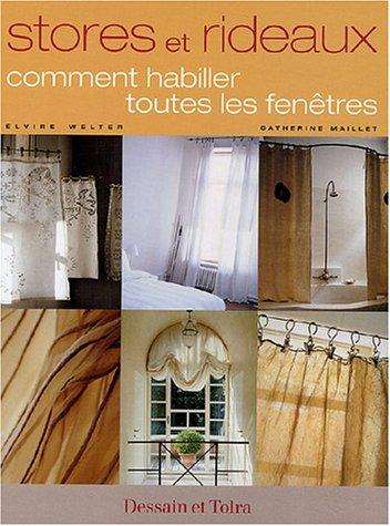 Livre stores et rideaux comment habiller toutes les fen tres - Stores et rideaux comment habiller toutes les fenetres ...
