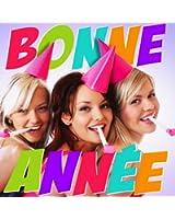 Bonne Année 2015 (Les meilleures chansons pour faire la fête)