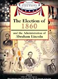Election of 1860 (159084355X) by Schlesinger, Arthur M Jr
