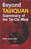 img - for Beyond Taijiquan: Supremacy of the Tai-Chi Mind book / textbook / text book