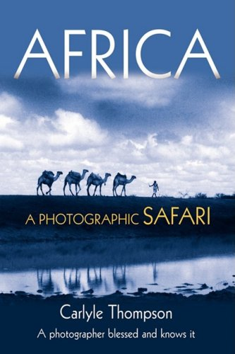 Afrika: Ein Photo-Safari