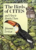 Johannes Erritzoe The Birds of CITES: And How to Identify Them