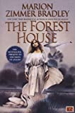 Forest House (0785765182) by Marion Zimmer Bradley