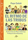 img - for El ritmo de las tribus (Alba zoom) (Spanish Edition) book / textbook / text book