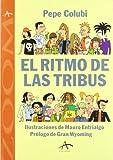 img - for El ritmo de las tribus (Alba zoom) (Spanish Edition) book / textbook / text book