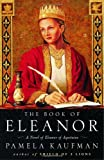 img - for The Book of Eleanor: A Novel of Eleanor of Aquitaine book / textbook / text book