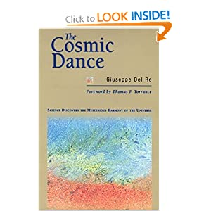 The Cosmic Dance: Science Discovers the Mysterious Harmony of the Universe Giuseppe Del Re