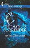 The Wolfs Surrender (Harlequin Nocturne)