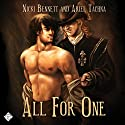 All for One (       UNABRIDGED) by Nicki Bennett, Ariel Tachna Narrated by Peter B. Brooke