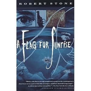 A Flag For Sunrise - Robert Stone