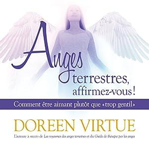 Anges terrestres, affirmez-vous ! Audiobook