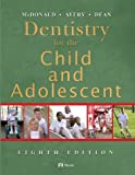 img - for Dentistry for the Child and Adolescent, 8e book / textbook / text book
