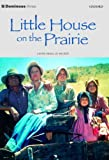 Dominoes Level Three : Little House on the Prairie